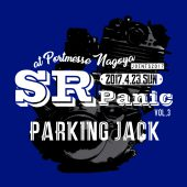 JOINTSパーキングでSRパニックvol.3開催!